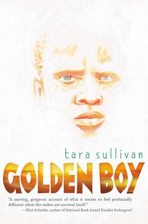 Golden Boy by Tara Sullivan