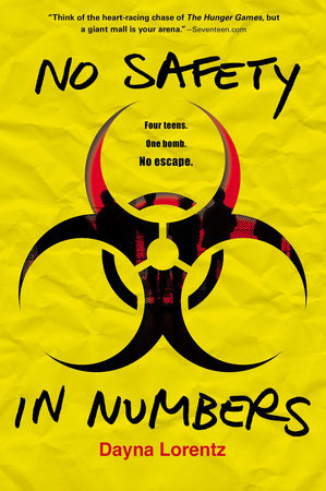 No Safety In Numbers by Dayna Lorentz