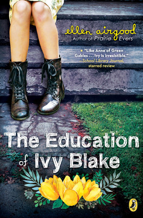 The Education of Ivy Blake by Ellen Airgood