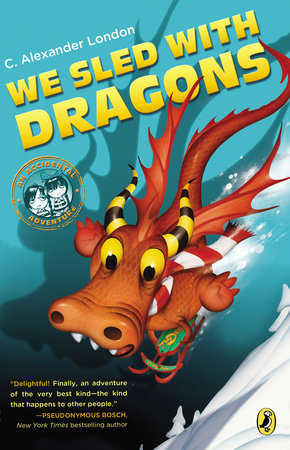 We Sled with Dragons by C. Alexander London