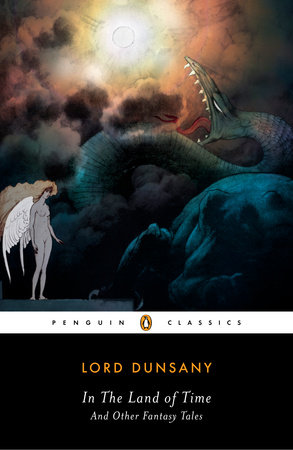 In the Land of Time by Alfred Dunsany