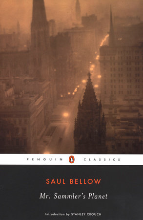 Mr. Sammler's Planet by Saul Bellow