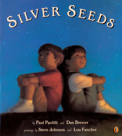 Silver Seeds by Paul Paolilli and Dan Brewer