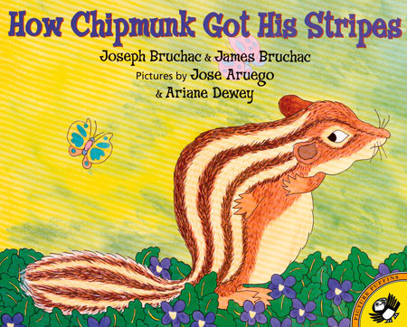 How Chipmunk Got His Stripes by Joseph Bruchac and James Bruchac
