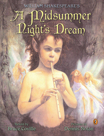 William Shakespeare's a Midsummer Night's Dream by Bruce Coville