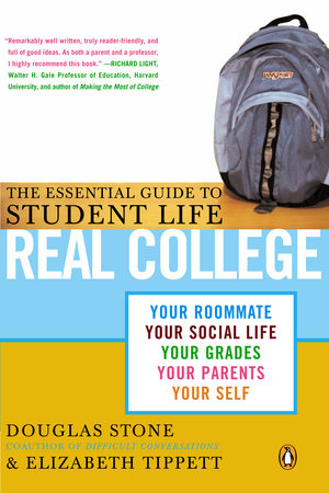 Real College by Douglas Stone and Elizabeth Tippett