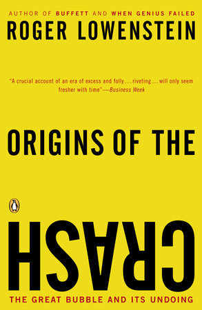 Origins of the Crash by Roger Lowenstein