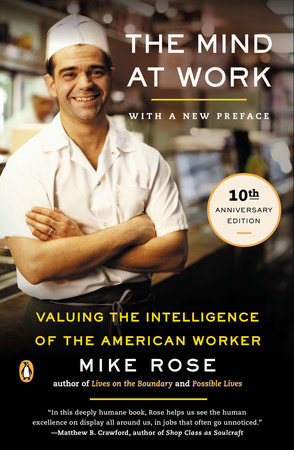 The Mind at Work by Mike Rose