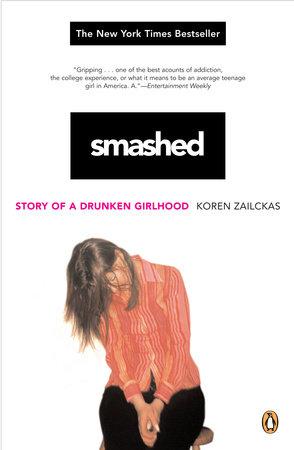 Smashed by Koren Zailckas