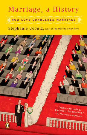 Marriage, a History by Stephanie Coontz