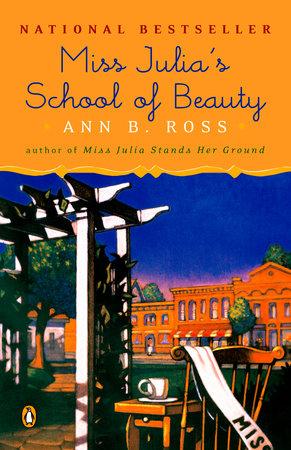 Miss Julia's School of Beauty by Ann B. Ross