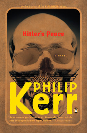 Hitler's Peace by Philip Kerr