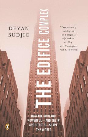 The Edifice Complex