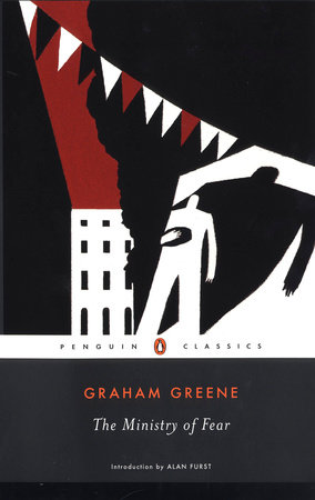 The Ministry of Fear by Graham Greene