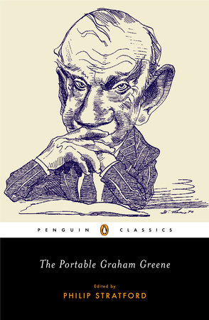 The Portable Graham Greene by Graham Greene