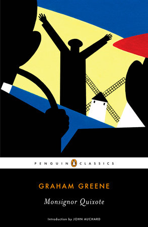 Monsignor Quixote by Graham Greene