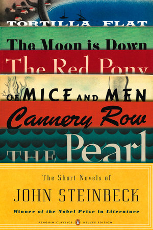 The Short Novels of John Steinbeck by John Steinbeck