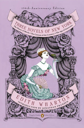 Three Novels of New York by Edith Wharton