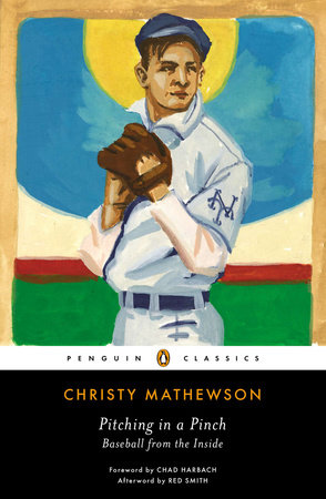Pitching in a Pinch by Christy Mathewson