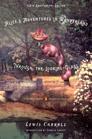The cover of the book Alice's Adventures in Wonderland and Through the Looking-Glass