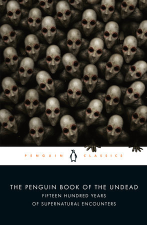The cover of the book The Penguin Book of the Undead