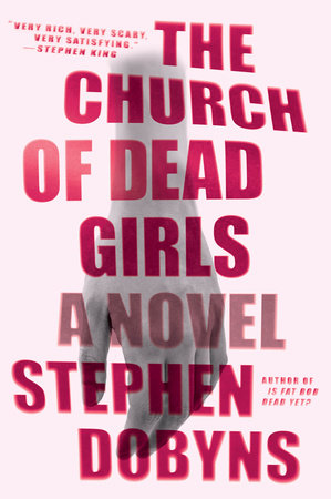The Church of Dead Girls by Stephen Dobyns
