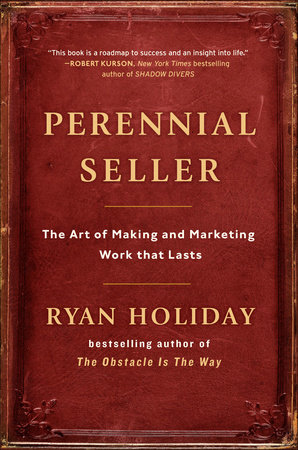 Perennial Seller by Ryan Holiday