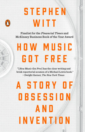 How Music Got Free Book Cover Picture