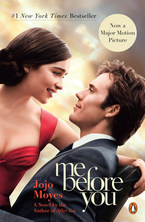 Me Before You By Jojo Moyes Reading Guide Penguinrandomhouse Com