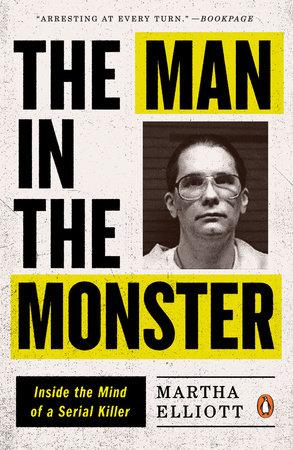 The Man in the Monster by Martha Elliott