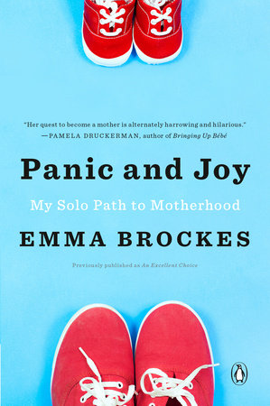 Panic and Joy by Emma Brockes