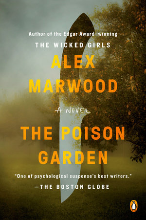 Best Thriller Books 2020.The Poison Garden By Alex Marwood 9780143110521 Penguinrandomhouse Com Books