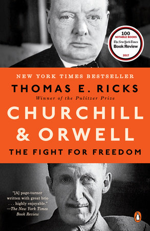 Churchill and Orwell by Thomas E. Ricks