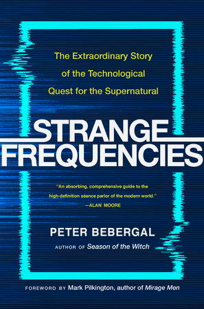 The cover of the book Strange Frequencies