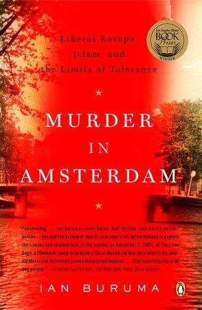 Murder in Amsterdam by Ian Buruma