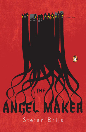 The Angel Maker by Stefan Brijs