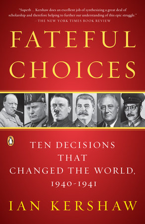 Fateful Choices by Ian Kershaw