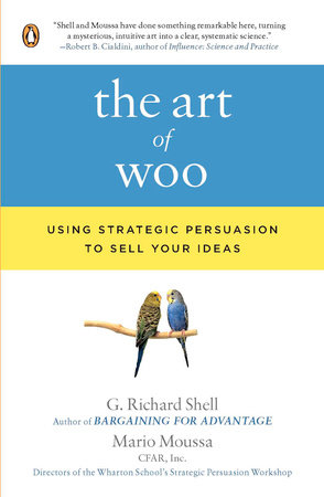 The Art of Woo by G. Richard Shell and Mario Moussa