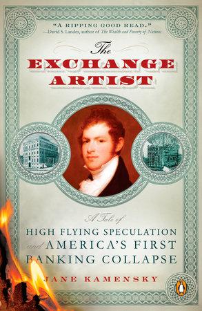 The Exchange Artist by Jane Kamensky