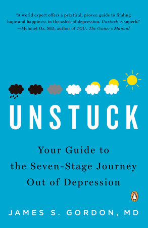 Unstuck by James S. Gordon, M.D.