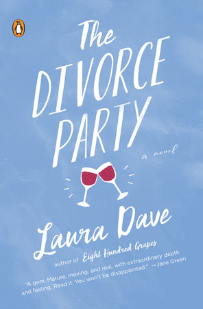 The Divorce Party by Laura Dave