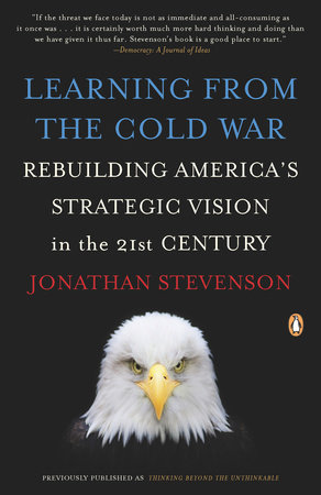 Learning from the Cold War by Jonathan Stevenson