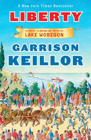 Liberty by Garrison Keillor