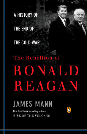 The Rebellion of Ronald Reagan