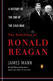 The Rebellion of Ronald Reagan