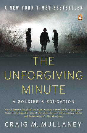 The Unforgiving Minute by Craig M. Mullaney