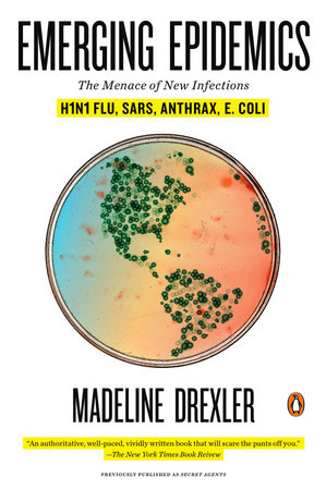 Emerging Epidemics by Madeline Drexler