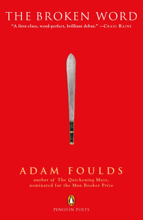 The Broken Word by Adam Foulds