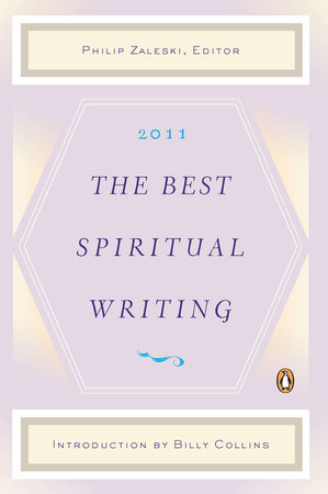 The Best Spiritual Writing 2011 by
