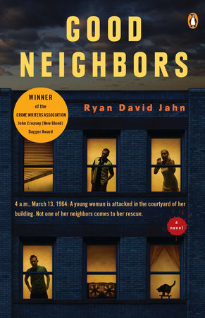 Good Neighbors by Ryan David Jahn
